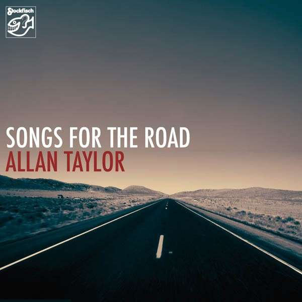 Allan Taylor – Songs For The Road SACD