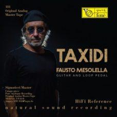 Taxidi - Fausta Mesolella - Guitar & Loop Guitar (TAPE)