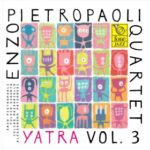 yatra-vol-3-enzo-pietropaoli-quartet