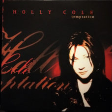Holly Cole  ‎–  Temptation