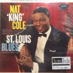 Nat 'King' Cole*  ‎–  St. Louis Blues