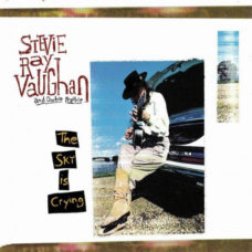 Stevie Ray Vaughan And Double Trouble*  –  The Sky Is Crying