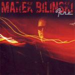 Marek Biliński  –  Fire