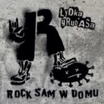 LYDKA-GRUBASA-Rock-Sam-w-Domu-a