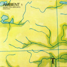 Brian Eno  –  Ambient 1 (Music For Airports)