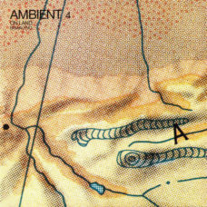 Brian Eno  –  Ambient 4 (On Land)