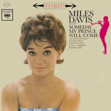Miles Davis Sextet*  ‎–  Someday My Prince Will Come