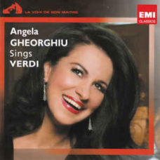 Angela Gheorghiu  –  Angela Gheorghiu Sings Verdi