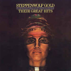 Steppenwolf  –  Gold (Their Great Hits)