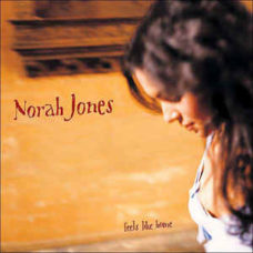 Norah Jones  ‎–  Feels Like Home