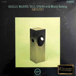 Shelly Manne /  Bill Evans With  Monty Budwig  –  Empathy