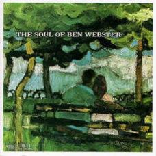 Ben Webster  –  The Soul Of Ben Webster