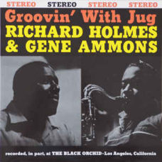Richard Holmes* &  Gene Ammons  ‎–  Groovin' With Jug